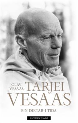 Tarjei Vesaas : ein diktar i tida