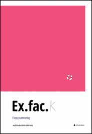 Ex.fac. : en oppsum...
