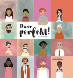 Du er perfekt! : din vei tilbake til fabrikkinnstillingen