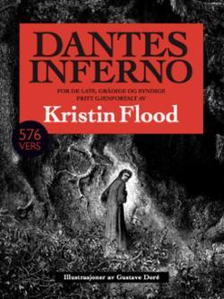 Dantes Inferno : for de late, grådige og syndige