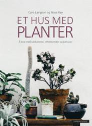 Et hus med planter...