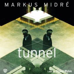 Tunnel : roman