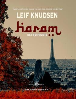 Haram : det forbudte : spenningsroman