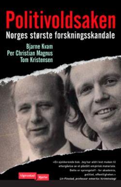 Politivoldsaken : Norges største forskningsskandale