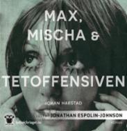 Max, Mischa & T...
