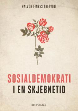 Sosialdemokrati i en skjebnetid