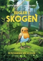Fugler i skogen : e...
