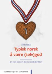 Typisk norsk å være...