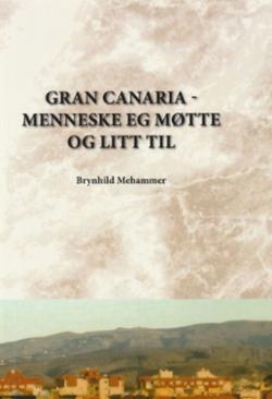 Gran Canaria : menneske eg møtte og litt til
