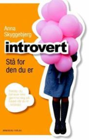 Introvert : stå for...