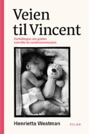 Veien til Vincent :...