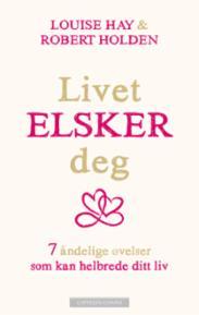 Livet elsker deg :...