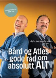 Bård og Atles gode...