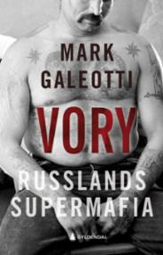 Vory : Russlands su...