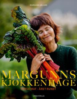 Margunns kjøkkenhage : fersk mat - året rundt