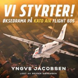 Vi styrter! : øksedrama på Kato Air flight 605 : en dokumentarisk thriller
