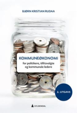 Kommuneøkonomi : for politikere, tillitsvalgte og kommunale ledere
