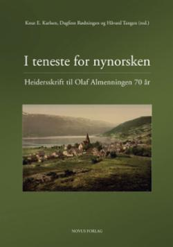 I teneste for nynorsken : heidersskrift til Olaf Almenningen 70 år