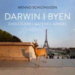 Darwin i byen : evolusjon i gatenes jungel
