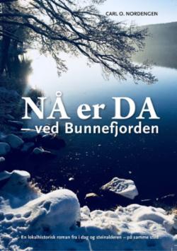 Nå er da : ved Bunnefjorden