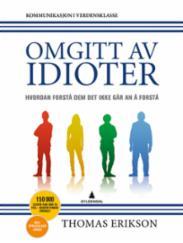 Omgitt av idioter :...