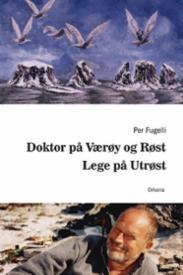 Doktor på Værøy og...