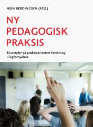 Ny pedagogisk praksis