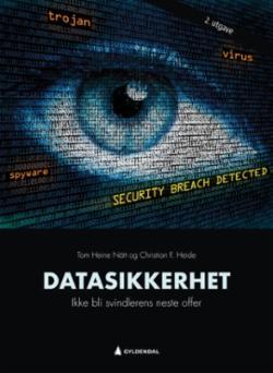 Datasikkerhet : ikke bli svindlerens neste offer