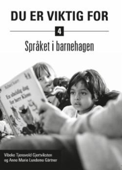 Du er viktig for - språket i barnehagen