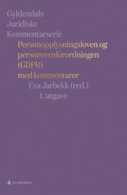 Personopplysningsloven og personvernforordningen (GDPR) : med kommentarer