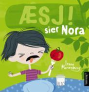 Æsj! sier Nora