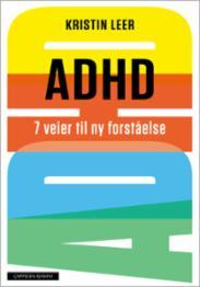 ADHD : 7 veier til...