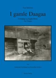 I gamle daagaa : fo...