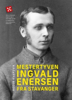 Mestertyven Ingvald Enersen fra Stavanger