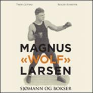 """Magnus """"Wolf&q..."""