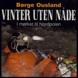 Vinter uten nåde : i mørket til Nordpolen