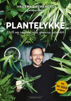 Plantelykke : stell og innred med grønne planter