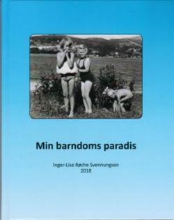 Min barndoms paradis : fortellinger, illustrasjoner og dikt
