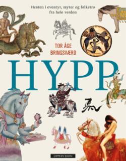 Hypp : hesten i eventyr, myter og folketro fra hele verden