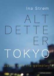 Alt dette er Tokyo...