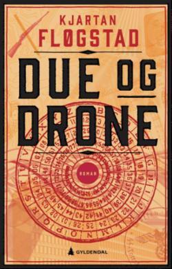 Due og drone : roman