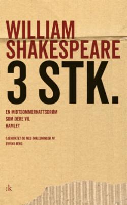 3 stk. ; En midtsommernattsdrøm ; Som dere vil ; Hamlet