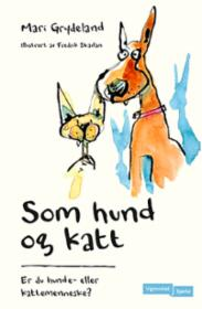 Som hund og katt :...