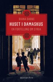Huset i Damaskus :...
