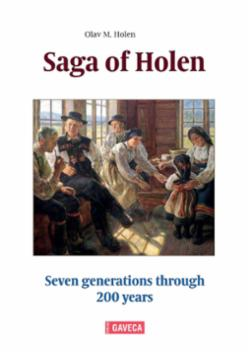 Saga of Holen : seven generations through 200 years