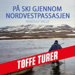 På ski gjennom Nordvestpassasjen : 100 år etter Amundsen