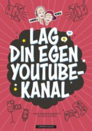 Lag din egen YouTub...