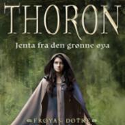 Thoron : jenta fra...