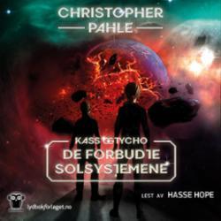 De forbudte solsystemene : Kass og Tycho