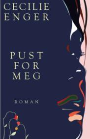 Pust for meg : roman